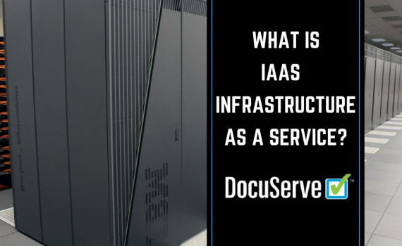 laaS Infrastructure with DocuServe