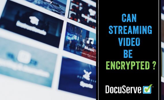 Video Streaming Encryption