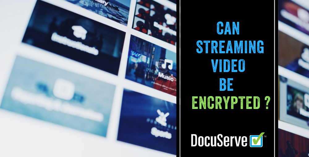 Video Streaming Encryption