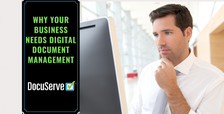 Why Your Business Needs Digital Document Management